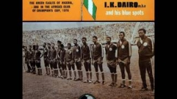 I.K Dairo - The Green Eagles of Nigeria (1976) [feat. His Blue Spot Band]